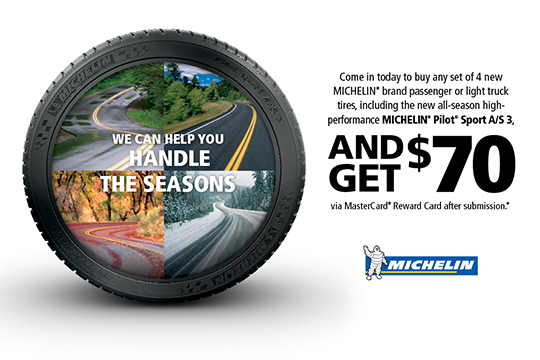 $70 MasterCard reward card any set of 4 new Michelin tires