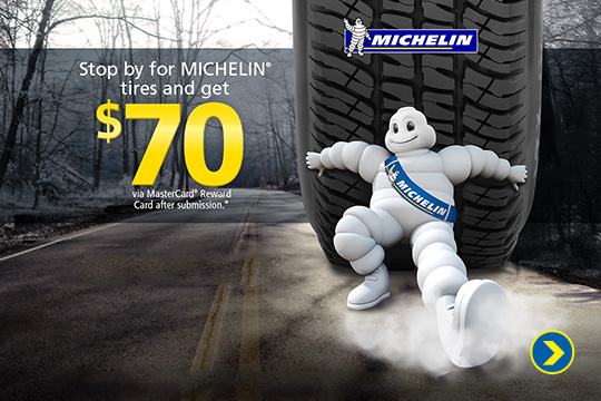 Michelin Tire up to $70